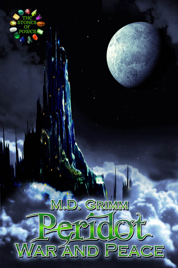 Peridot War and Peace - The Stones of Power series