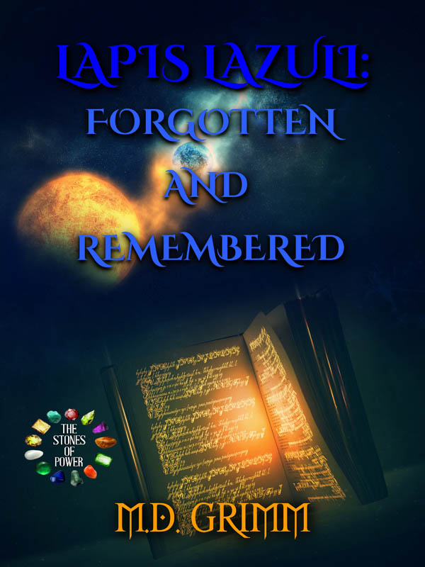 Lapis Lazuli Forgotten and Remembered - The Stones of Power series