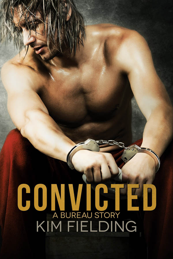 Convicted - Kim Fielding