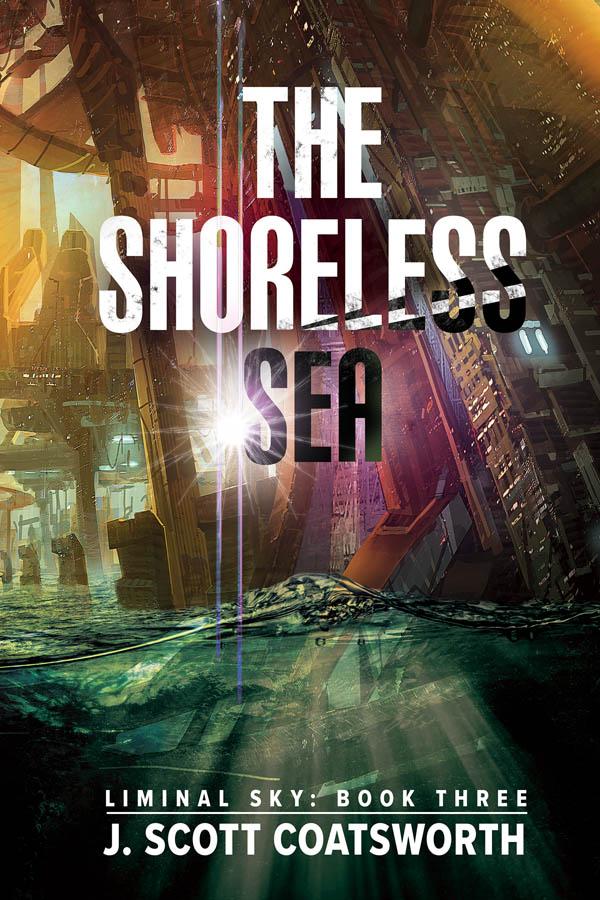The Shoreless Sea - J. Scott Coatsworth