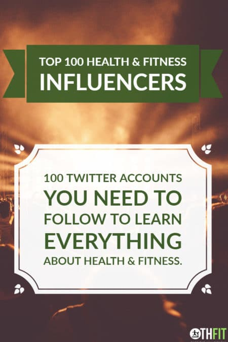 Top 100 Health & Fitness Influencers