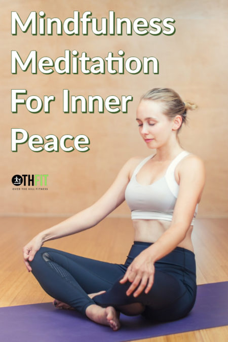Are you looking for a way to beat stress and find inner peace? Learn how the practice of mindfulness meditation can help your physical and mental health. #mentalhealth #mindfulness #meditation