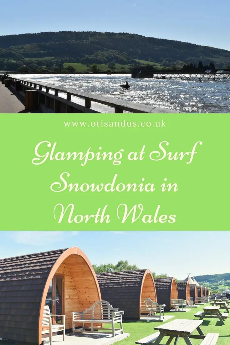 Glamping at Surf Snowdonia