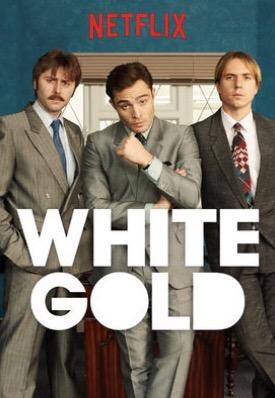 White Gold Netflix