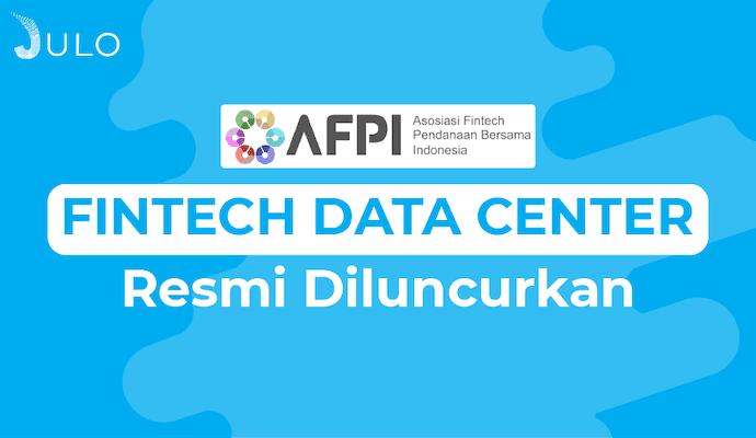 AFPI Luncurkan Fintech Data Center
