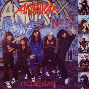 ANTHRAX_i'm_the_man