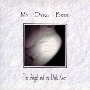 MY_DYING_BRIDE_TheAngelAndTheDarkRiver