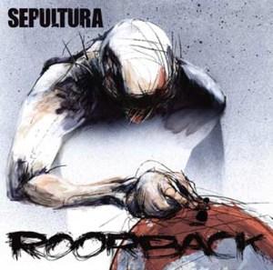 SEPULTURA_Roorback