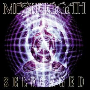 MESHUGGAH_SelfcagedEP