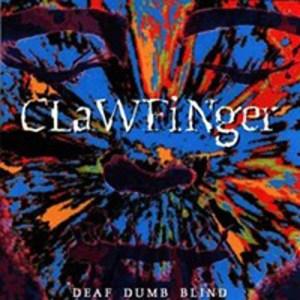 CLAWFINGER_Deaf_Dumb_Blind