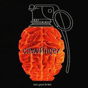 CLAWFINGER_Use_Your_Brain