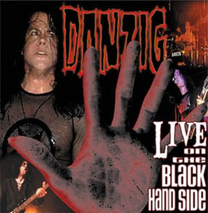 DANZIG_Live_on_the_Black_Hand_Side