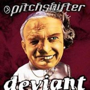 PITCHSHIFTER_Deviant
