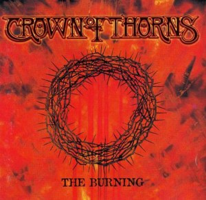 CROWN_OF_THORNS_The_Burning