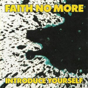 FAITH_NO_MORE_Introduce_Yourself