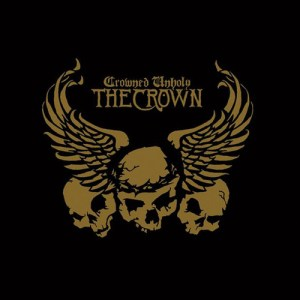 THE_CROWN_Crowned_Unholy