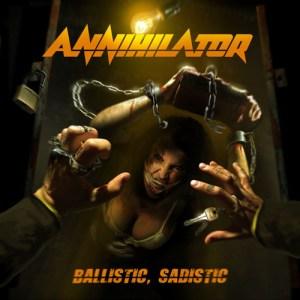 ANNIHILATOR_Ballistic_Sadistic