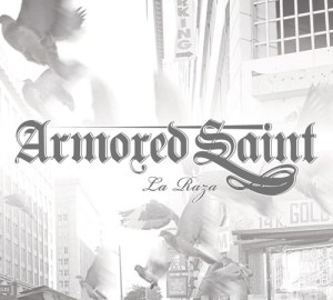ARMORED_SAINT_La_Raza