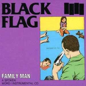 BLACK_FLAG_Family_Man