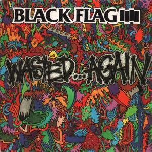 BLACK_FLAG_Wasted...Again