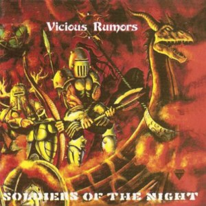 VICIOUS_RUMORS_Soldiers_of_the_Night