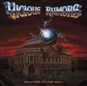VICIOUS_RUMORS_Welcome_to_the_Ball