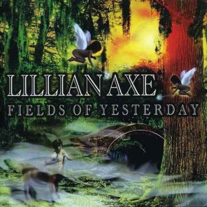 LILLIAN_AXE_Fields_of_Yesterday