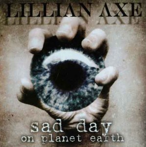 LILLIAN_AXE_Sad_Day_on_Planet_Earth