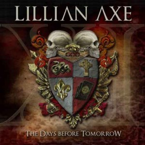 LILLIAN_AXE_XI_The_Days_Before_Tomorrow