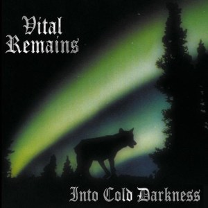 VITALREMAINS_Into_Cold_Darkness