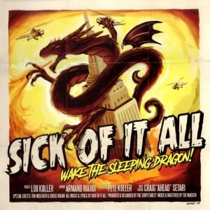 SICK_OF_IT_ALL_Wake_the_leeping_Dragon