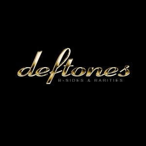 DEFTONES_B_Sides_&_Raritie