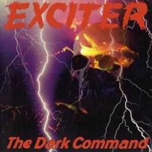EXCITER_The_Dark_Command