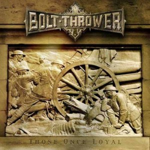 BOLT_THROWER_Those_Once_Loyal