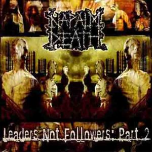 NAPALM_DEATH_Leaders_Not_Followers_Part_2h