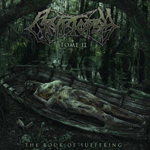 CRYPTOPSY_The_Book_of_Suffering_Tome_II