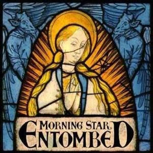 ENTOMBED_Morning_Star
