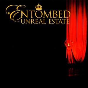 ENTOMBED_Unreal_Estate