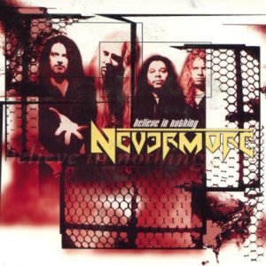 NEVERMORE_Believe_in_Nothing