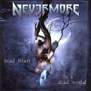 NEVERMORE_Dead_Heart_in_a_Dead_World