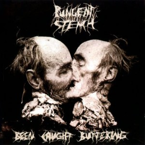 PUNGENT_STENCH_[Been_Caught_Buttering