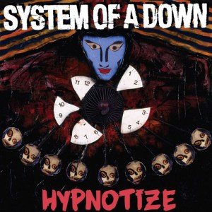 SYSTEM_OF_A_DOWN_Hypnotize