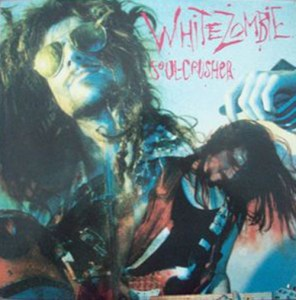 WHITE_ZOMBIE_Soul_Crusher