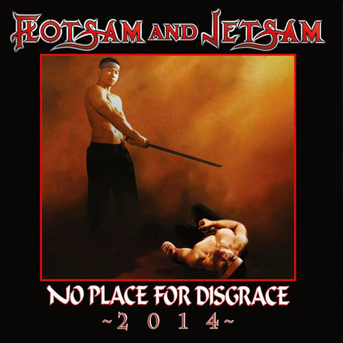 FLOTSAM_AND_JETSAM_No_Place_for_Disgrace_2014