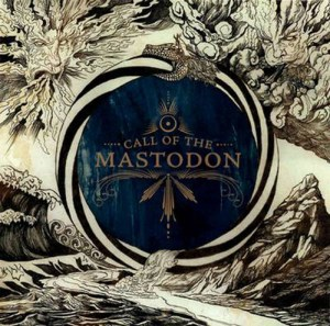 MASTODON_Call_of_the_Mastodon