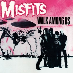 MISFITS_Walk_Among_Us