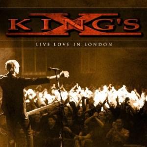 KINGS_X_Live_Love_in_London