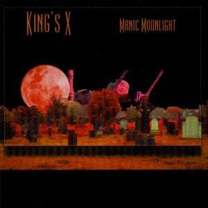 KINGS_X_Manic_Moonlight