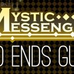 Mystic Messenger – Bad Ends Guide