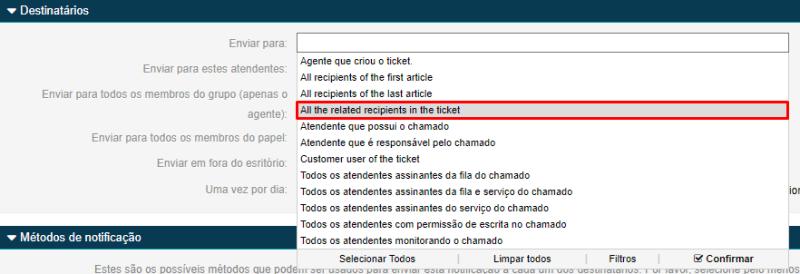 Em seguida, na área de destinatários, escolher a opção All the related recipientes in the ticket e clicar em Confirmar.